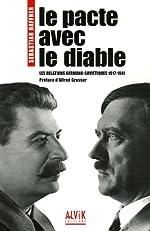 Le pacte avec le Diable - Les relations germano-soviétiques 1917-1941 de Sebastian Haffner