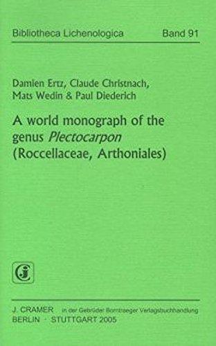 A World monograph of the genus Plectocarpon (Roccellaceae, Arthoniales) (Bibliotheca Lichenologica)