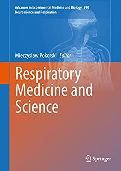 Respiratory Medicine And Science (advances In Experimental Medicine And Biology Book 910) por Mieczyslaw Pokorski epub