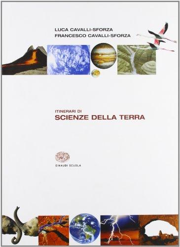 Itinerari di scienze della terra. Per le Scuole superiori