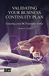 Validating Your Business Continuity Plan by Robert A Clark (2015-11-17)