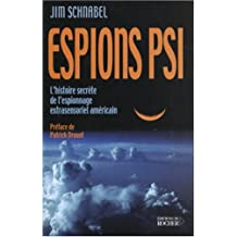 Espions psi : L'histoire secrète de l'espionnage extrasensoriel américain