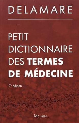 Petit dictionnaire des termes de médecine