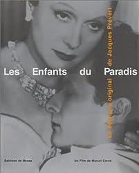 Les Enfants du Paradis : Le Scénario inédit de Jacques Prévert