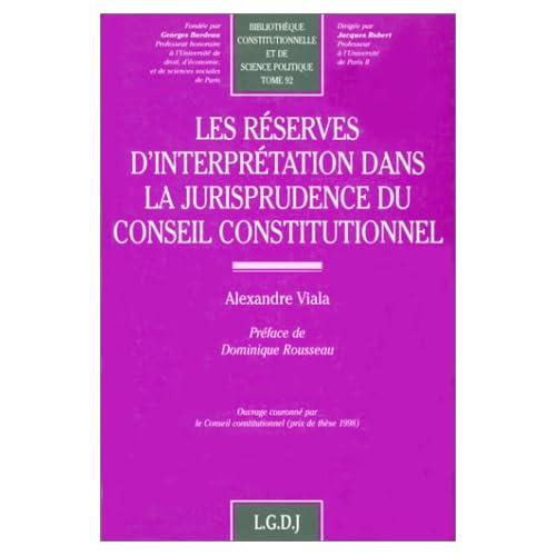 Les réserves d'interprétation dans la jurisprudence du Conseil constitutionnel