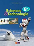 Sciences et Technologie 6e Manuel de l'élève - Grand format - Nouveau programme 2016