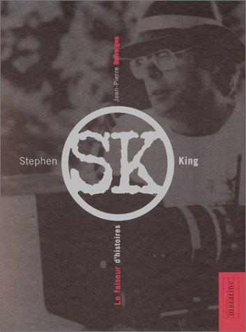 Stephen King, le faiseur d'histoires
