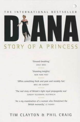 Diana: The International Bestseller: Story of a Princess