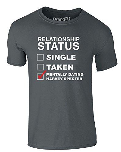 Brand88 - Mentally Dating Harvey Specter, Erwachsene Gedrucktes T-Shirt Dunkelgrau/Weiß