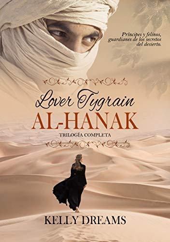 LOVER TYGRAIN AL-HANAK: Trilogía completa de Kelly Dreams