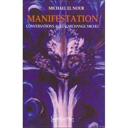 Manifestation : Conversations avec l'archange Michel