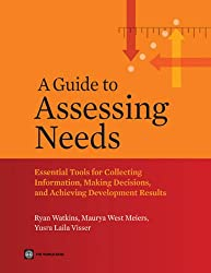 A Guide to Assessing Needs (World Bank Training Series)