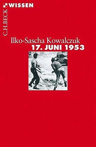 17. Juni 1953 (Beck'sche Reihe)