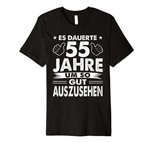 55 Geburtstag Shirt 55 Jahre So Gut Auszusehen 55th Birthday (55th Birthday Ideen)