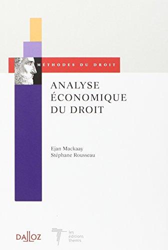Analyse économique du droit. Coédition Dalloz/Themis - 1ère éd.