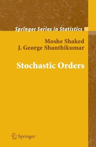 Stochastic Orders (Springer Series in Statistics)