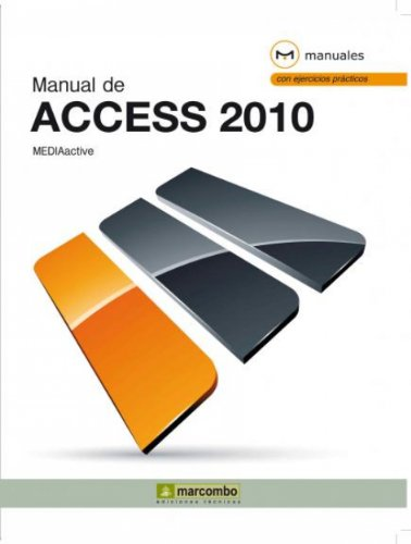 Manual de Access 2010 por MEDIAactive