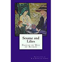 Sesame and Lilies: Proust by Way of Ruskin (European Cultural History Series Book 2) (English Edition)