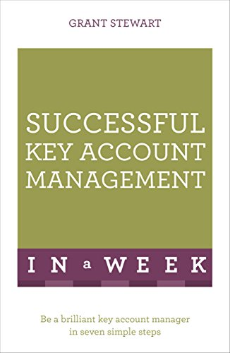successful-key-account-management-in-a-week-be-a-brilliant-key-account-manager-in-seven-simple-steps