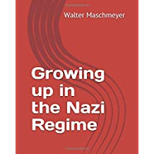 Growing up in the Nazi Regime