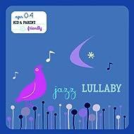 Jazz Lullaby (International Version)