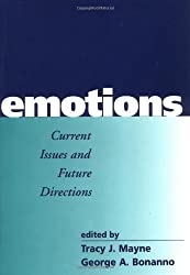 Emotions: Current Issues and Future Directions (Emotions and Social Behavior) (2001-01-03)