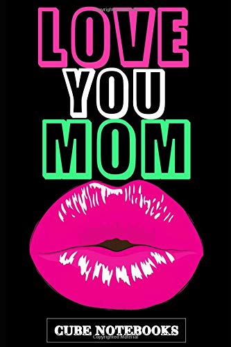Love You Mom: Journal, Diary, Notebook (120 pages, Unlinen 6 x 9) (Cube Notebooks) Pack Onesies