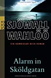 Alarm in Sköldgatan: Ein Kommissar-Beck-Roman (Martin Beck ermittelt, Band 5) - Maj Sjöwall