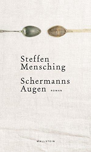Schermanns Augen: Roman