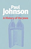 History of the Jews (English Edition)