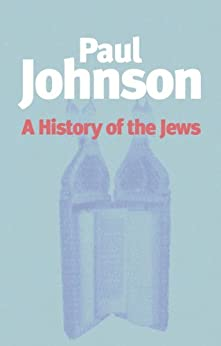 History of the Jews by [Johnson, Paul]