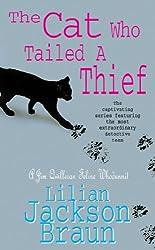 The Cat Who Tailed a Thief (Jim Qwilleran Feline Whodunnit) by Jackson Lilian Braun (1997-11-13)