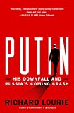 Putin: His Downfall and Russia's Coming Crash (International Edition)