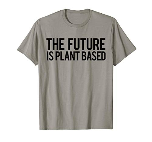 DIE ZUKUNFT IST PFLANZENBASIERT Vegan Vegetarisch Meme T-Shirt -