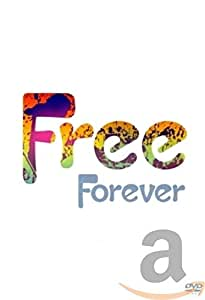 Free - Free Forever [DVD] [2006] [NTSC]