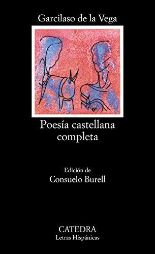 Poesía castellana completa (Letras Hispánicas) por Garcilaso de la Vega