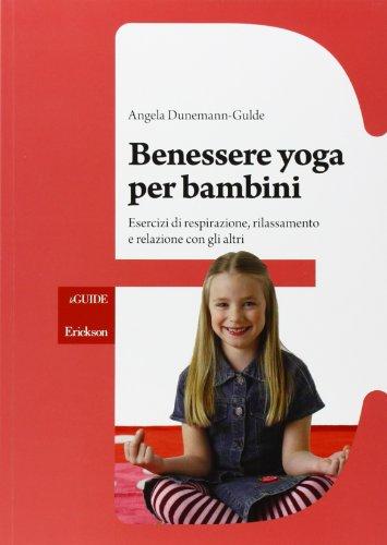 Photo Gallery benessere yoga per bambini. esercizi di respirazione, rilassamento e relazione con gli altri