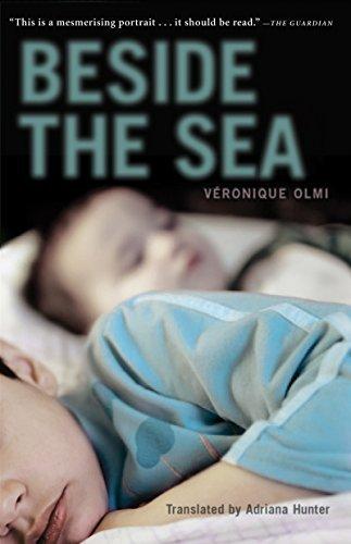 Beside the Sea by Veronique Olmi (2012-09-25)