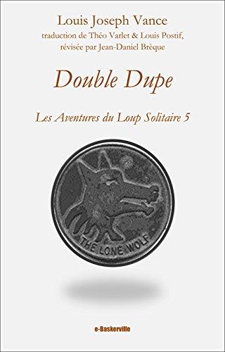 double-dupe-les-aventures-du-loup-solitaire-t-5
