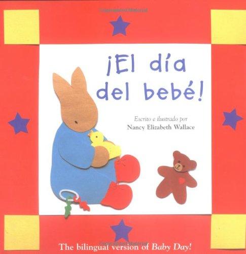 El Dia del Bebe!/Baby Day!