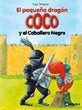 El Pequeño Dragón Coco Y El Caballero Negro