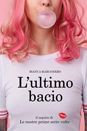 L'ultimo bacio (Italian Edition)