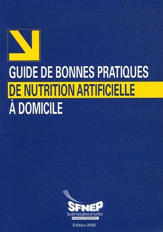 Guide de bonnes pratiques de nutrition artificielle à domicile