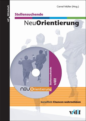 NeuOrientierung Stellensuchende. CD-ROM für Windows und Mac.