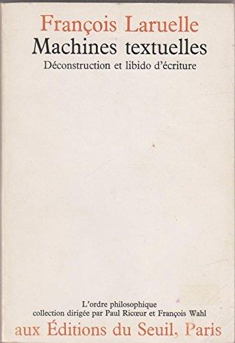 Machines textuelles : Déconstruction et libido d'écriture (L'Ordre philosophique)