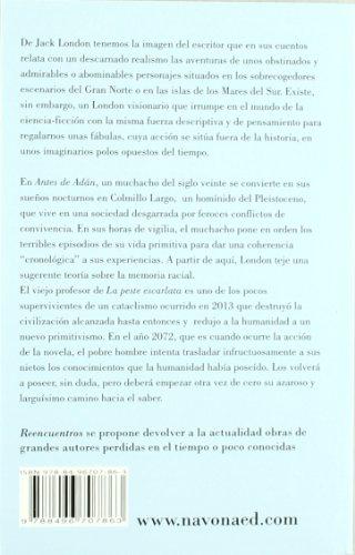 Antes De Adan / La Peste Escarlata (Reencuentros)