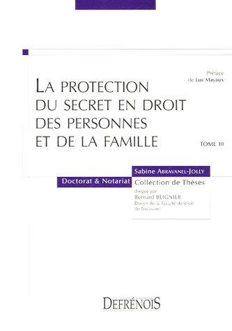 La protection du secret en droit des personnes et de la famille