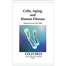 Cells, Aging, and Human Disease (English Edition)