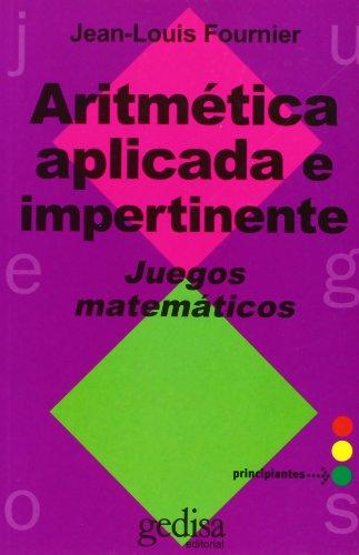 Aritmética aplicada e impertinente por Jean-Louis Fournier