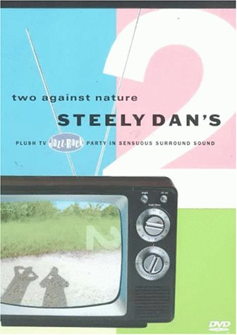Steely Dan's Two Against Nature [UK Import]